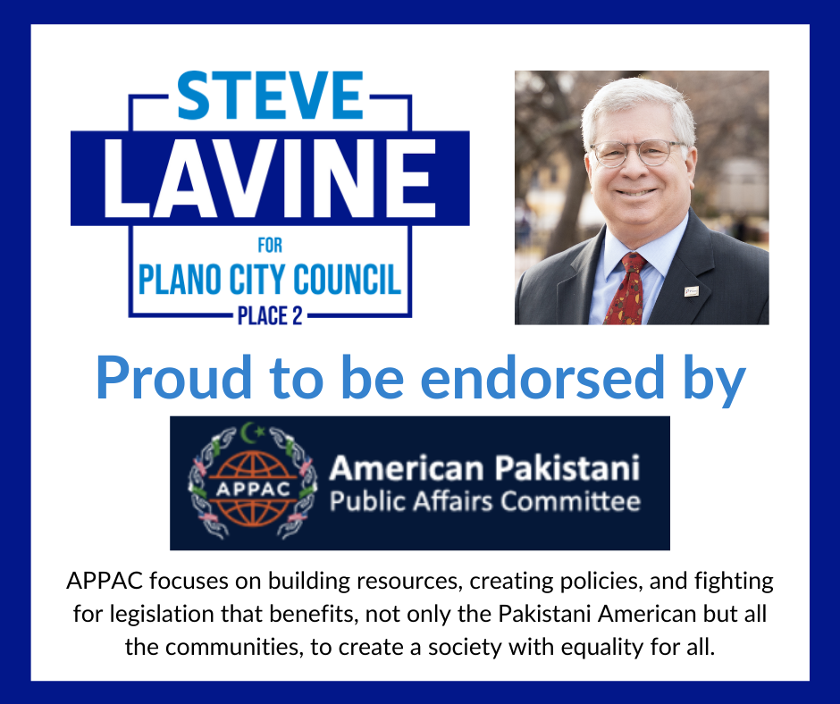 Steve Lavine Proud to be endorsed by the American Pakistani Public Affairs Committee
